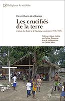 Présentation du livre Les crucifiés de la terre