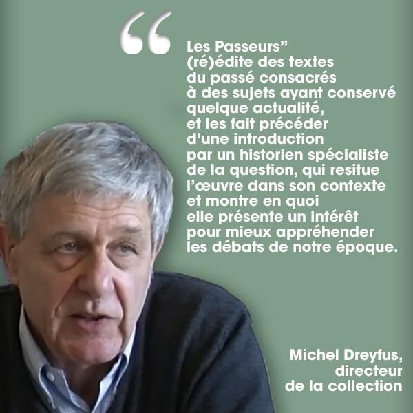 Présentation de la collection « Les Passeurs » par Michel Dreyfus